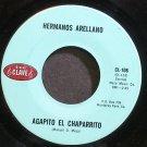 HERMANOS ARELLANO~Agapito El Chaparrito~Clave 106 VG+ 45