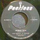 JUAN MENDOZA~Entrega Total~Peerless 45/8055 VG++ 45