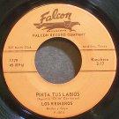 LOS REINEROS & NACHO Y GOYO~Pinta Tus Labios~Falcon 1779 VG+ 45
