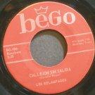LOS RELAMPAGOS~Callejon Sin Salida~Bego 486 Rare VG+ 45
