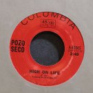 POZO SECO~High on Life~Columbia 45065 Rare VG+ 45