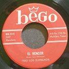 TRIO LOS SUPREMOS~El Rencor~Bego 315 Rare VG++ 45