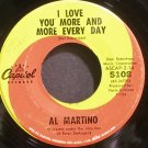 AL MARTINO~I Love You More and More Every Day~Capitol 5108 VG+ 45