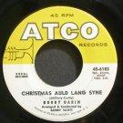 BOBBY DARIN~Christmas Auld Lang Syne~ATCO 6183 (Christmas)  45
