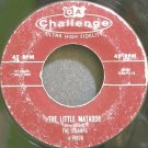 THE CHAMPS~The Little Matador~Challenge 59076 (Rock & Roll)  45
