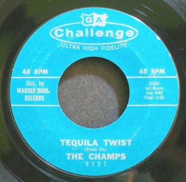 THE CHAMPS~Tequila Twist~Challenge 9131 (Instrumental Rock)  45