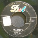 THE CHANTAYS~Pipeline~Dot 16440 (Surf Rock)  45