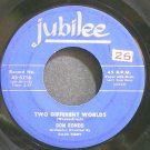 DON RONDO~Two Different Worlds~Jubilee 5256 (Rock & Roll) VG+ 45