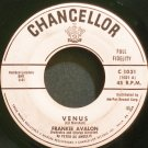 FRANKIE AVALON~Venus~Chancellor 1031  45