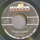 GENE PITNEY~I'm Gonna Be Strong~Musicor 1045  45