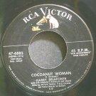 HARRY BELAFONTE~Cocoanut Woman~RCA Victor 6885 VG+ 45