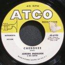 JORGEN INGMANN~Cherokee~ATCO 6195 (Guitar) VG+ 45