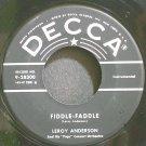 LEROY ANDERSON~Fiddle-Faddle~Decca 28300 VG+ 45