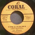 LES BROWN & THE AMES BROTHERS~Do Nothin' Till You Hear From Me~Coral 60870 (Jazz Vocals) VG+ 45