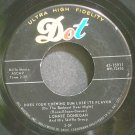 LONNIE DONEGAN~Does Your Chewing Gum Lose Its Flavor~Dot 15911 (Rock & Roll) VG+ 45
