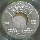 THE MARK II~Night Theme~Wye 1001 (Easy Listening)  45