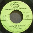 RAY STEVENS~Harry the Hairy Ape~Mercury 72125 (Rockabilly) Promo Rare 45