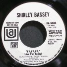 SHIRLEY BASSEY~Fa, Fa, Fa (Live for Today)~United Artists 50606 (Jazz Vocals) Promo VG++ 45