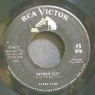 BOBBY BARE~Detroit City~RCA Victor 8183  45