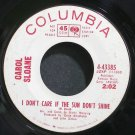 CAROL SLOANE~I Don't Care if the Sun Don't Shine~Columbia 43385 Promo 45