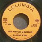 CLAUDE KING~Wolverton Mountain~Columbia 42352  45