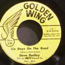 DAVE DUDLEY~Six Days on the Road~Golden Wing GW3020  45