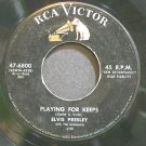 ELVIS PRESLEY~Playing for Keeps~RCA Victor 6800 (Rock & Roll)  45