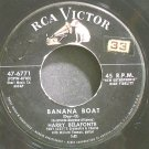 HARRY BELAFONTE~Banana Boat (Day-O)~RCA Victor 6771 1st 45