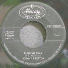 JOHNNY PRESTON~Running Bear~Mercury 71474 (Rock & Roll) 1st 45