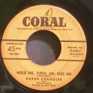 KAREN CHANDLER~Hold Me, Thrill Me, Kiss Me~Coral 60831 (Jazz Vocals)  45