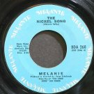 MELANIE~The Nickel Song~Buddah 268 VG+ 45