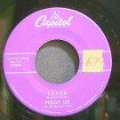 PEGGY LEE~Fever~Capitol F3998 (Jazz Vocals) 1st 45
