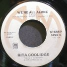 RITA COOLIDGE~We're All Alone~A&M 1965-S (Soft Rock) VG+ 45