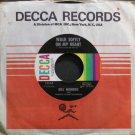 BILL MONROE~Walk Softly on My Heart~Decca 32654 VG++ 45