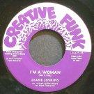DIANE JENKINS~I'm a Woman~Creative Funk 12005 (Soul) M- 45