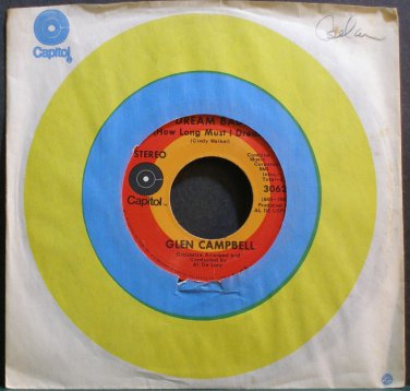 GLEN CAMPBELL~Dream Baby~Capitol 3062 VG+ 45