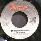BURTON CUMMINGS~I'm Scared~Portrait 70002 VG++ 45