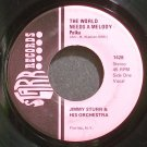 JIMMY STURR~The World Needs a Melody~Starr 1435 VG+ 45
