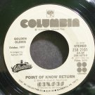 KANSAS~Point of Know Return~Columbia 2101 (Classic Rock) Rare 45