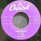 LES PAUL & MARY FORD~Mockin' Bird Hill~Capitol F1373  45