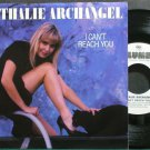 NATHALIE ARCHANGEL~I Can't Reach You~Columbia 07397 Promo M- 45