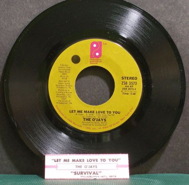 O'JAYS~Let Me Make Love to You~Philadelphia Int'l 3573 (Soul) VG++ 45