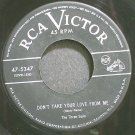 THREE SUNS~Don't Take Your Love From Me~RCA Victor 5347 VG+ 45