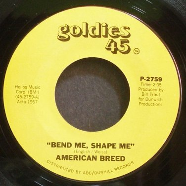 AMERICAN BREED~Bend Me, Shape Me~Goldies 45 2759 (Psychedelic Rock) VG+ 45