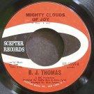 B.J. THOMAS~Mighty Clouds of Joy~Scepter 12320 (Soft Rock) VG+ 45