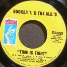 BOOKER T. & THE M.G.'S~Time is Tight~Stax 0028 (Soul) VG+ 45