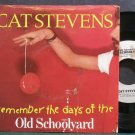 CAT STEVENS~(Remember the Days of The) Old School Yard~A&M 1948-S VG+ 45