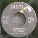 DOLLY PARTON~Two Doors Down~RCA 11240 VG+ 45