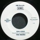 HAZIES~Skin & Bones~EMI 19336 (Indie Rock) Jukebox M- 45