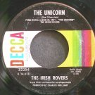 IRISH ROVERS~The Unicorn~Decca 32254 VG+ 45